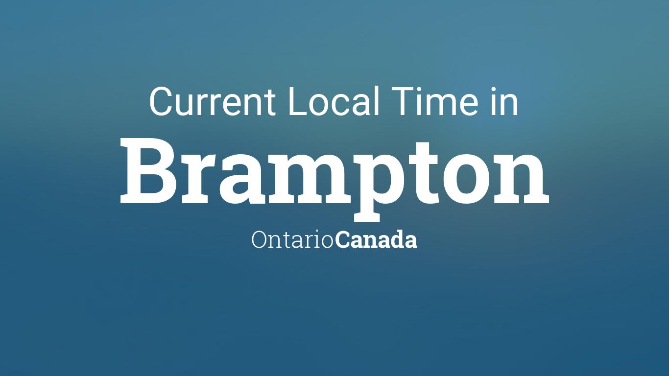 Current Local Time In Brampton Ontario Canada