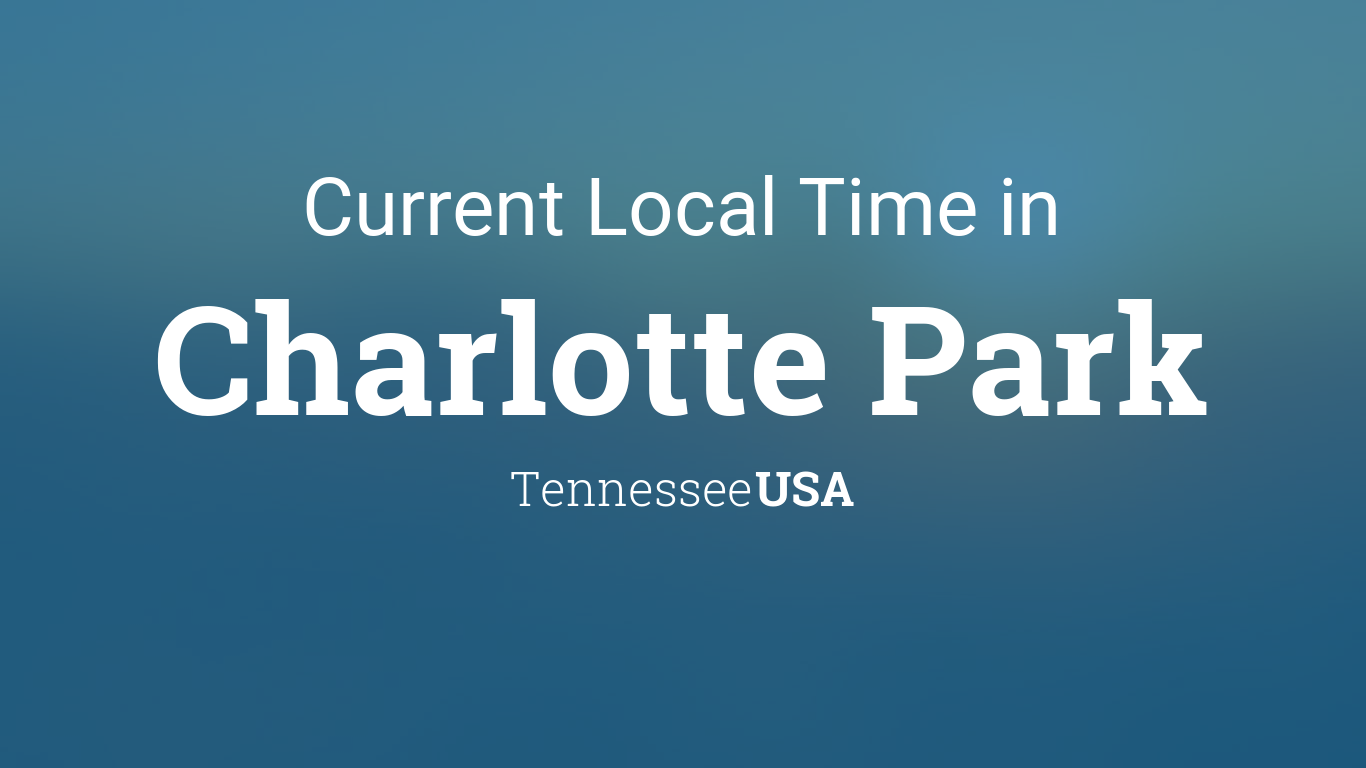 current local time in charlotte park tennessee usa. Black Bedroom Furniture Sets. Home Design Ideas