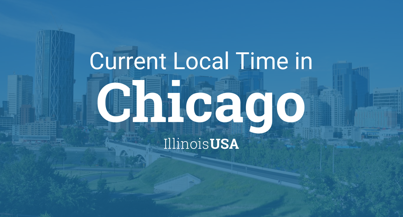 Current Local Time In Chicago Illinois USA - Chicago map time zone