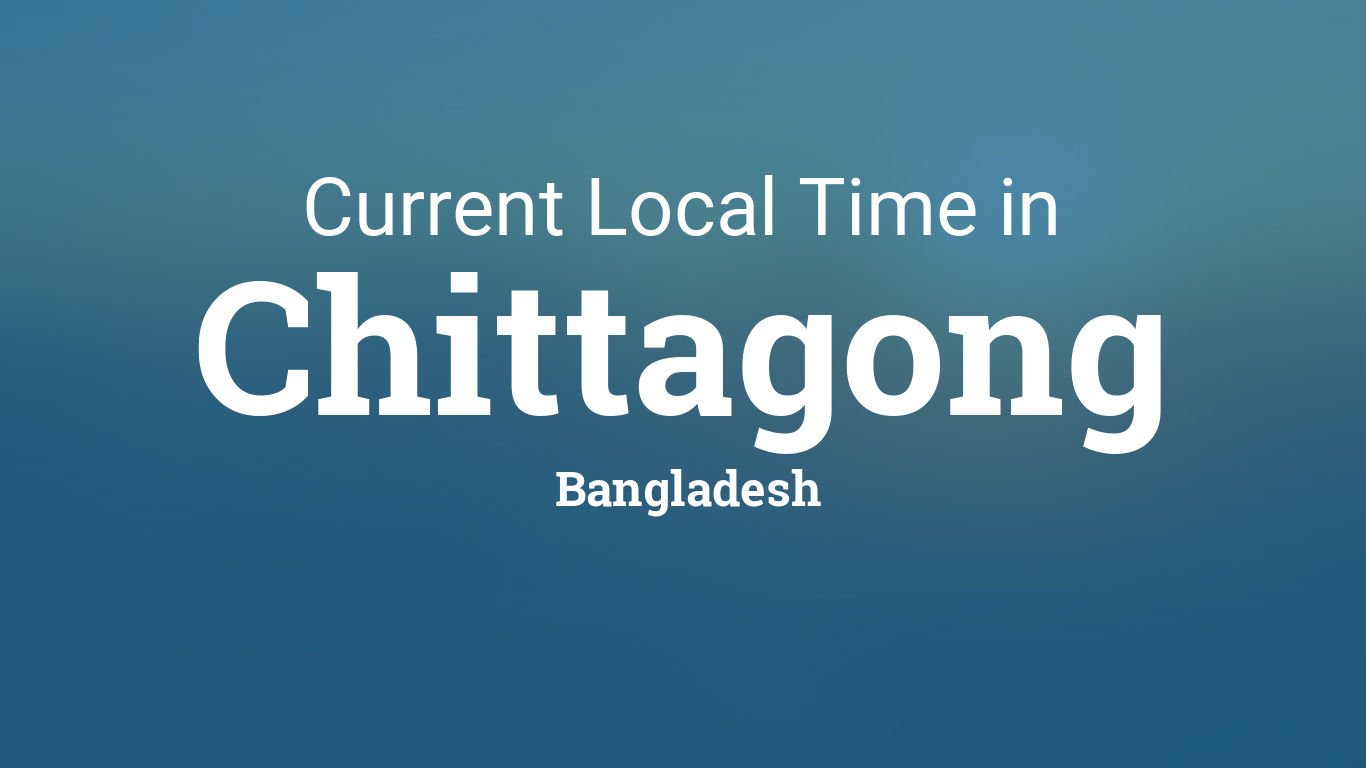 where is chittagong