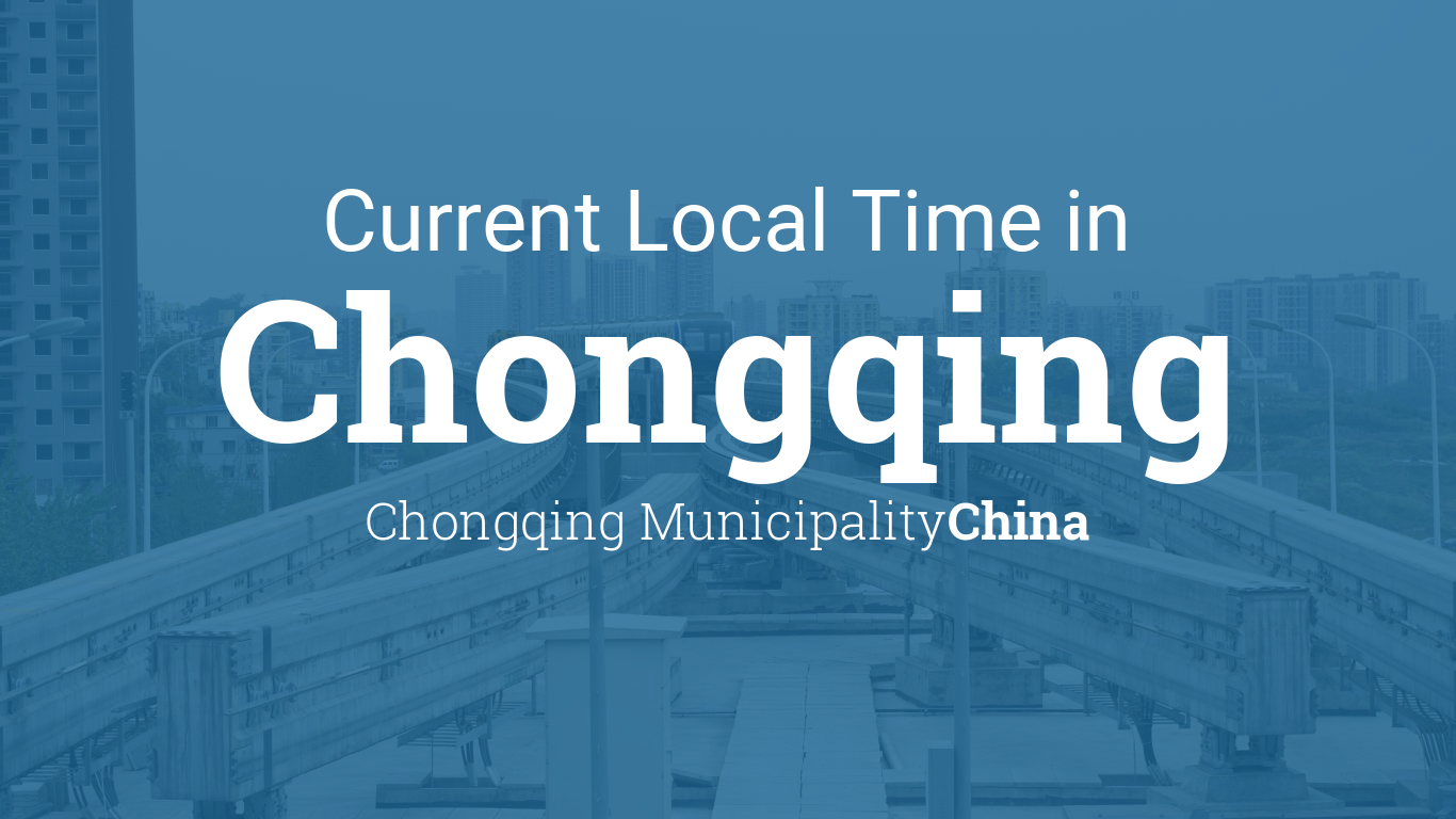 Calendar Planner Creator : Current local time in chongqing municipality china