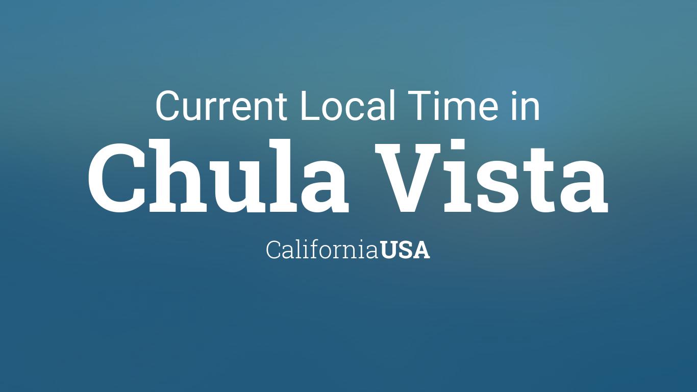 Current Local Time in Chula Vista, California, USA