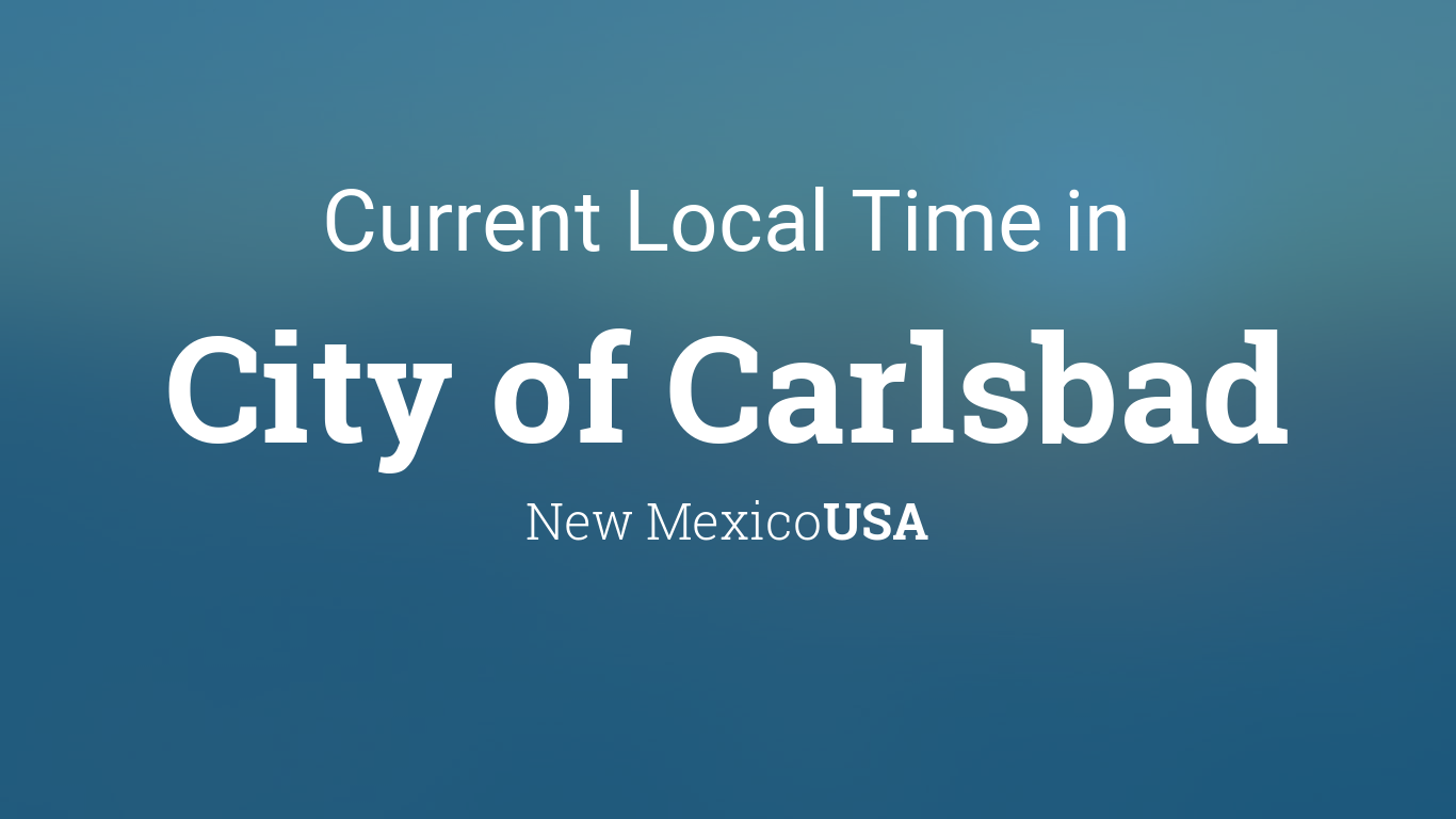 Time in carlsbad nm