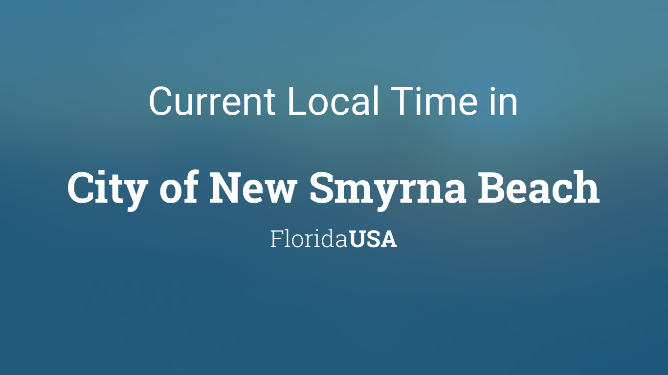 current local time in city of new smyrna beach florida usa. Black Bedroom Furniture Sets. Home Design Ideas