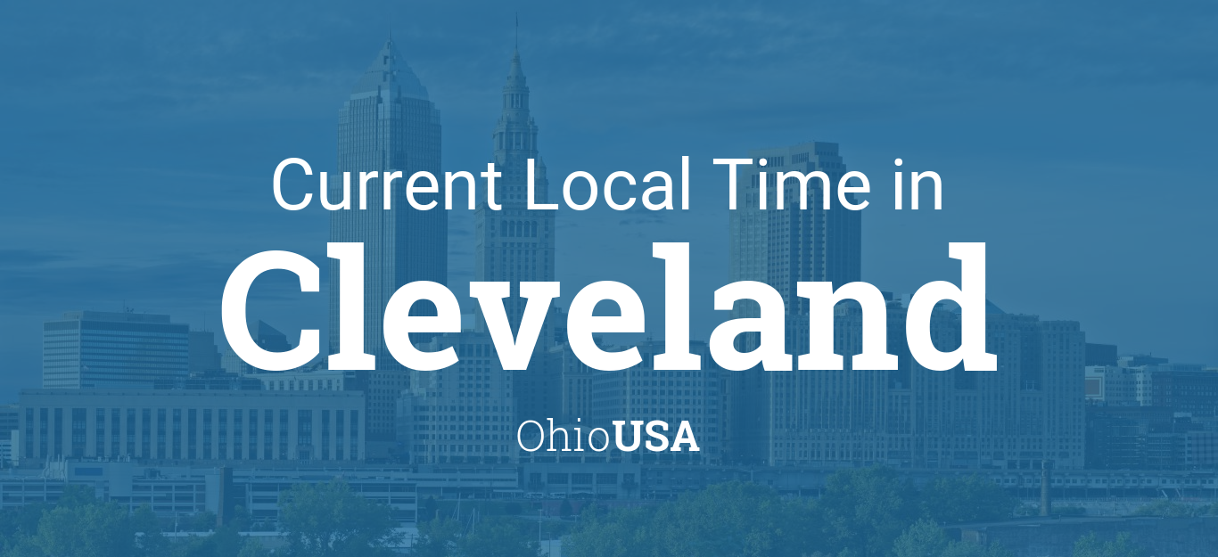 Current Local Time in Cleveland, Ohio, USA