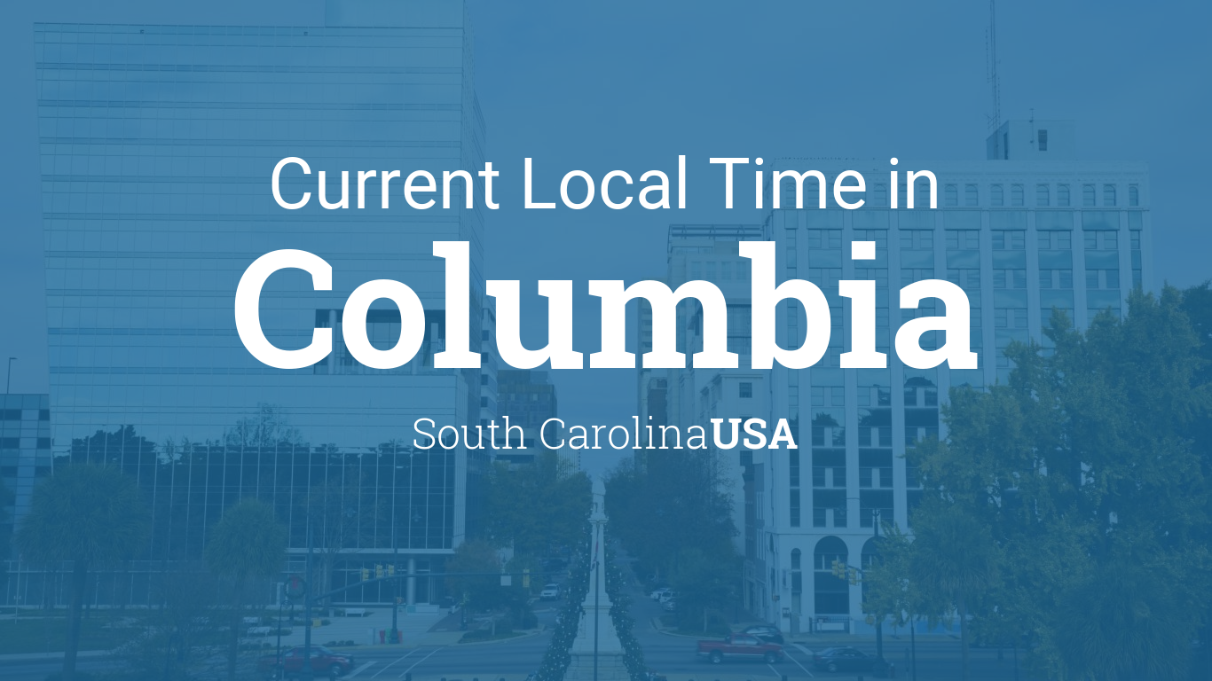 Current Local Time In Columbia South Carolina USA - Us timezone map with major cities