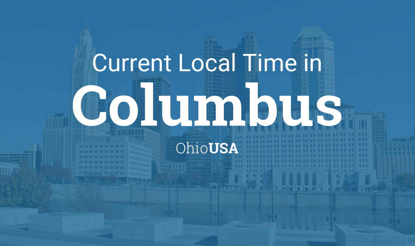 Current Local Time In Columbus Ohio USA - Area code 937