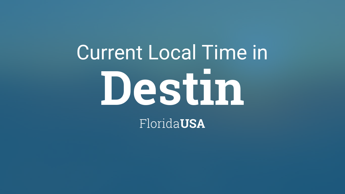 Current Local Time in Destin, Florida, USA