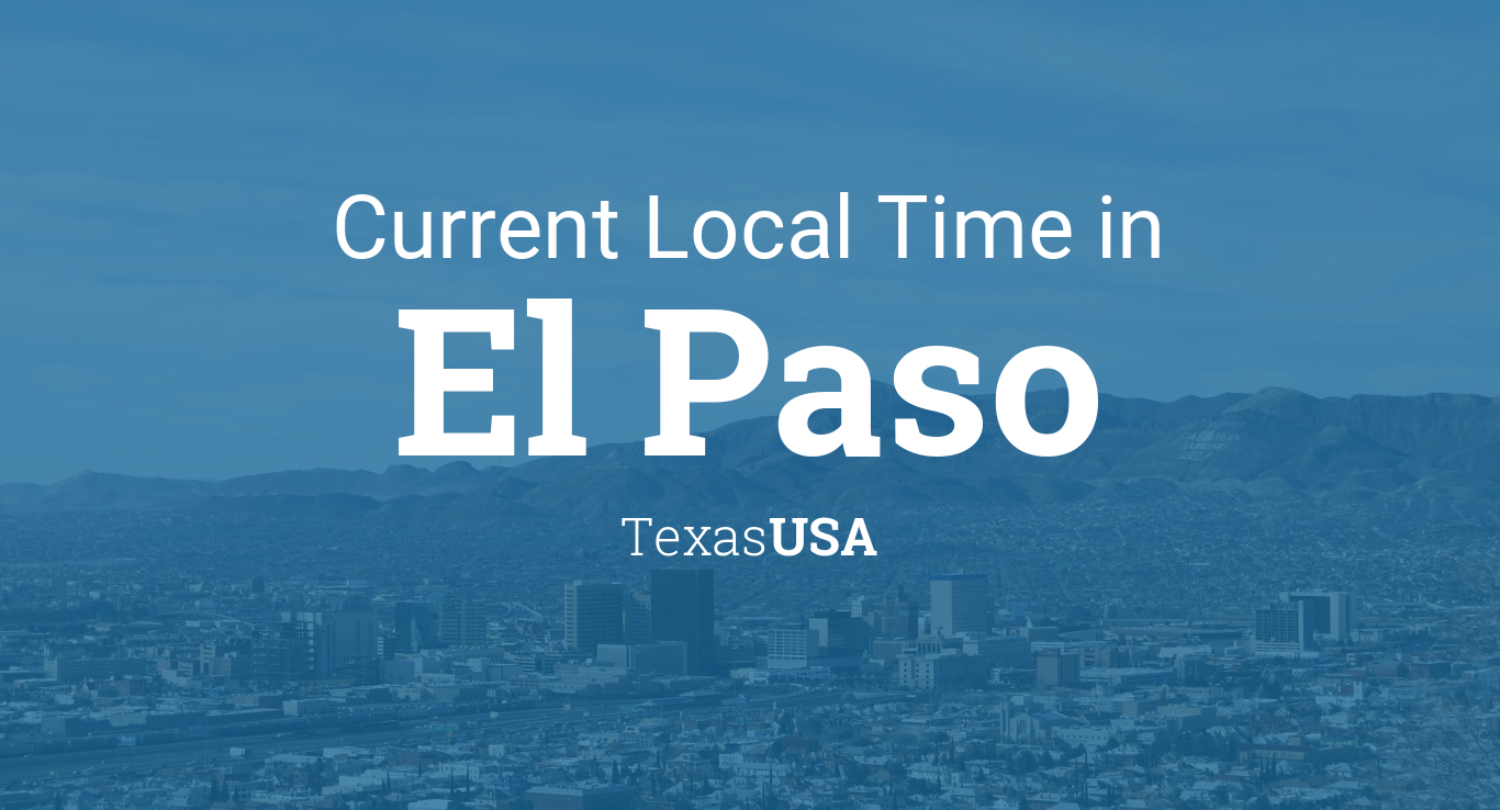 current local time in el paso texas usa