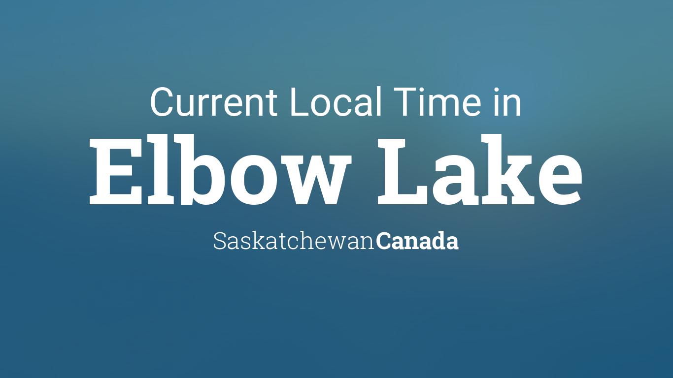 Current Local Time In Elbow Lake Saskatchewan Canada - Current time in saskatchewan