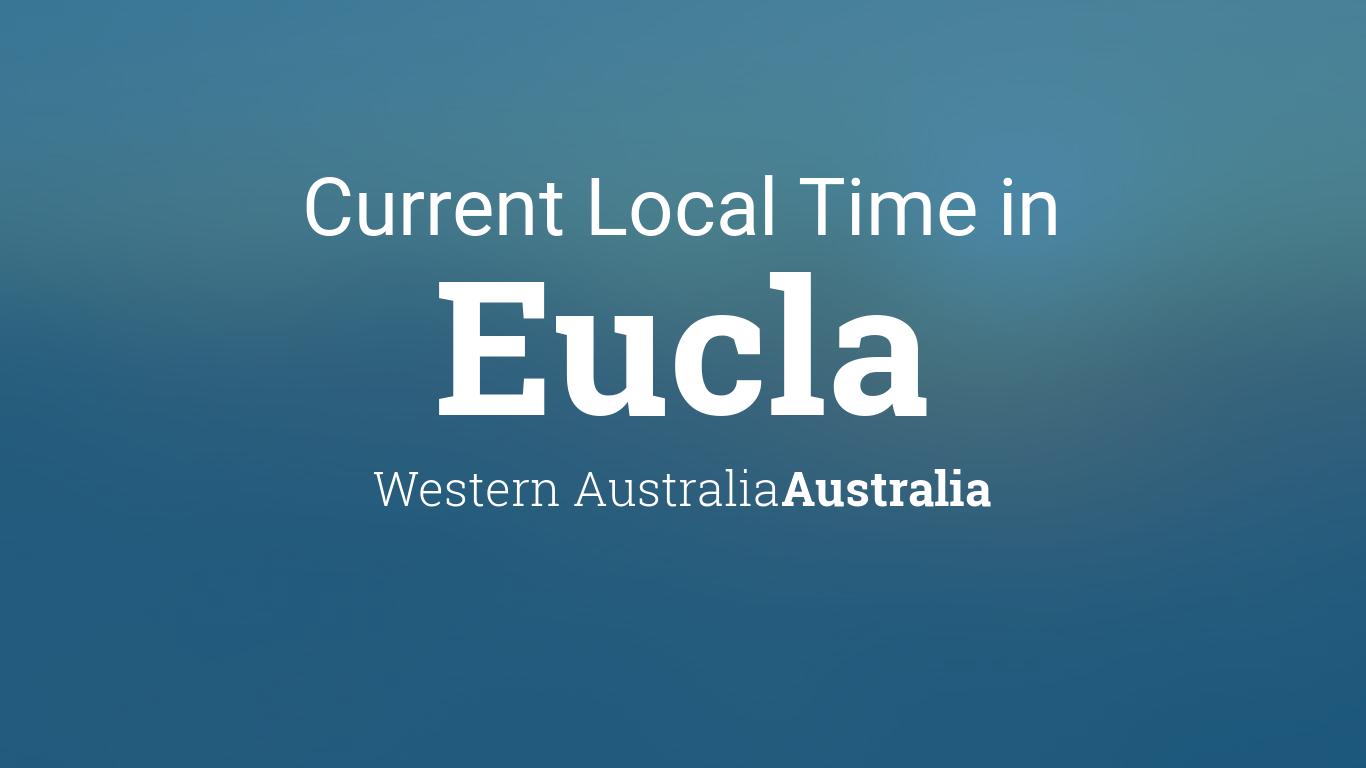 Current Local Time in Eucla, Western Australia, Australia