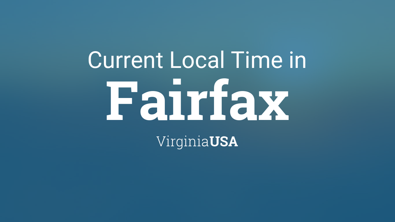What time is it in fairfax va