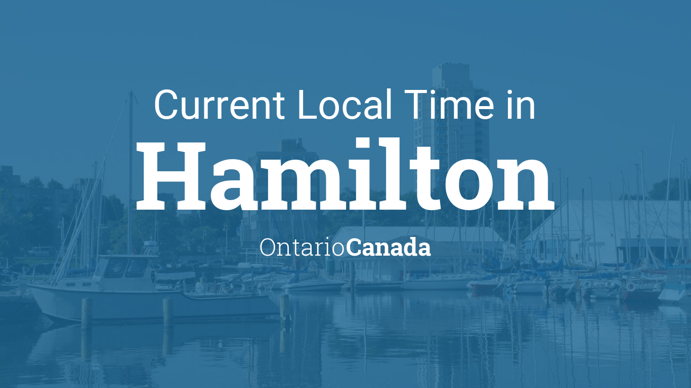 Current Local Time in Hamilton, Ontario, Canada