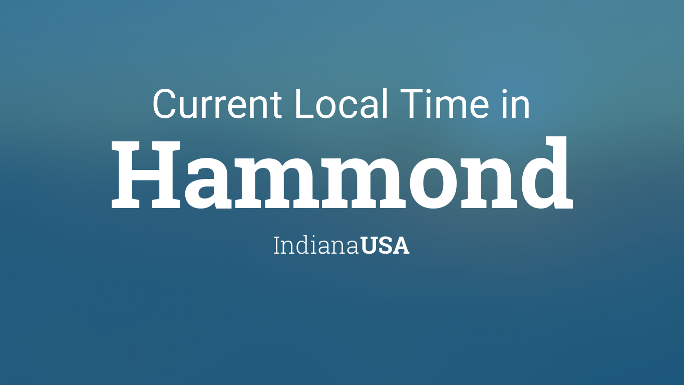 Hammond Indiana Zip Code Map.Current Local Time In Hammond Indiana Usa