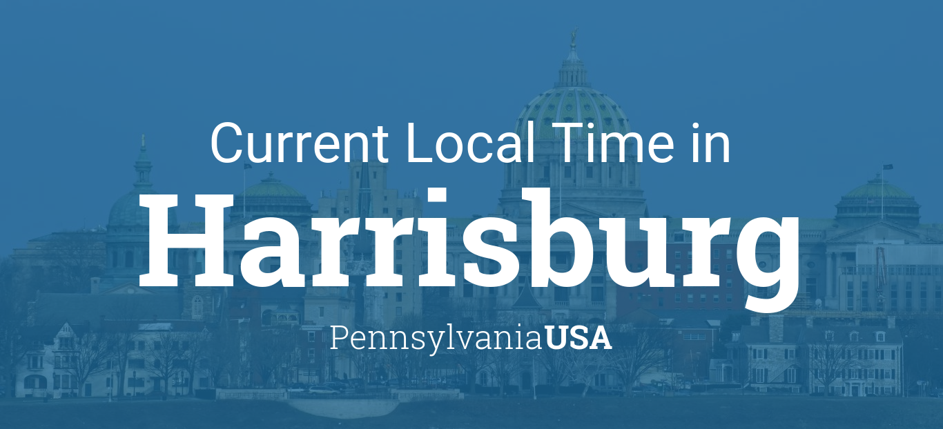 Current Local Time in Harrisburg, Pennsylvania, USA