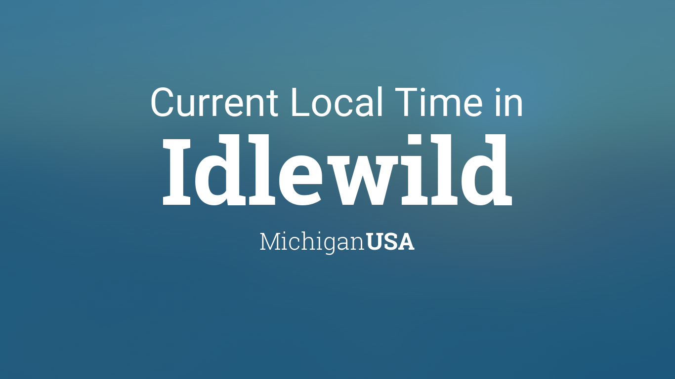 Current Local Time in Idlewild, Michigan, USA on