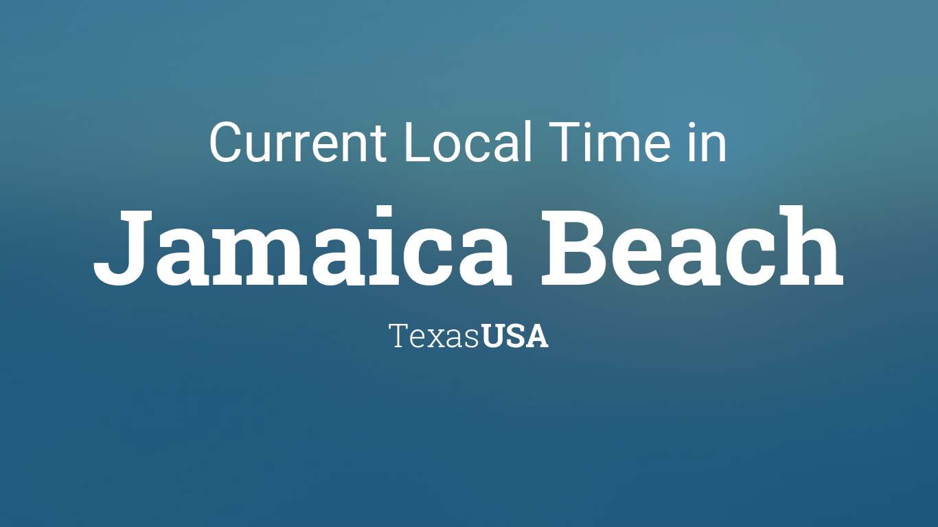 current local time in jamaica beach texas usa. Black Bedroom Furniture Sets. Home Design Ideas
