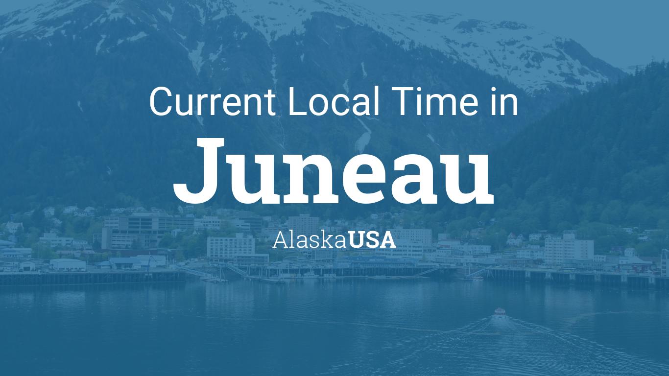 Current Local Time In Juneau Alaska USA - Current time in alaska
