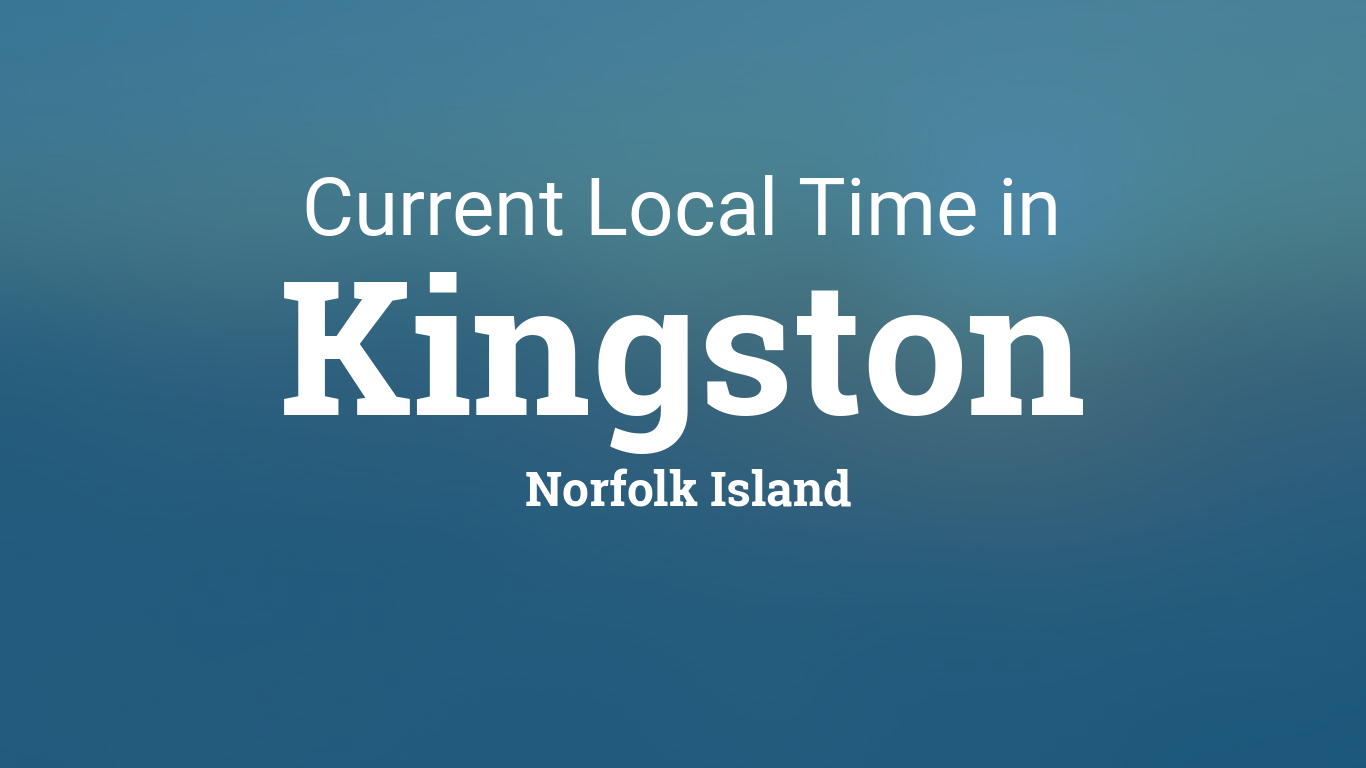 Current local time in kingston norfolk island sciox Gallery