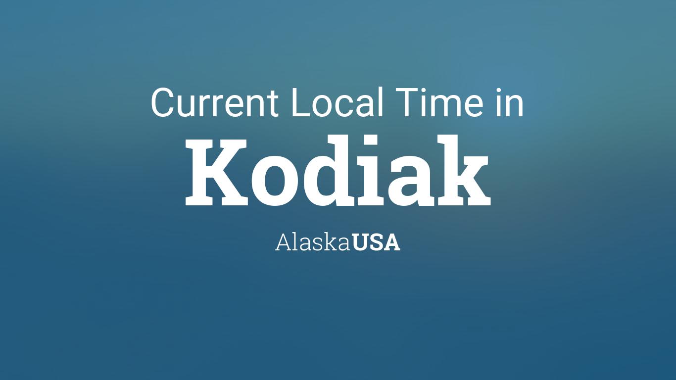what time is it in kodiak alaska right now