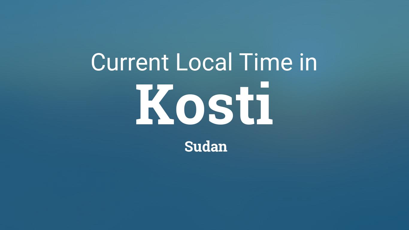 Current Local Time in Kosti, Sudan on kassala sudan, nyala sudan, omdurman sudan, el obeid sudan, khartoum sudan, juba sudan, wad madani sudan,