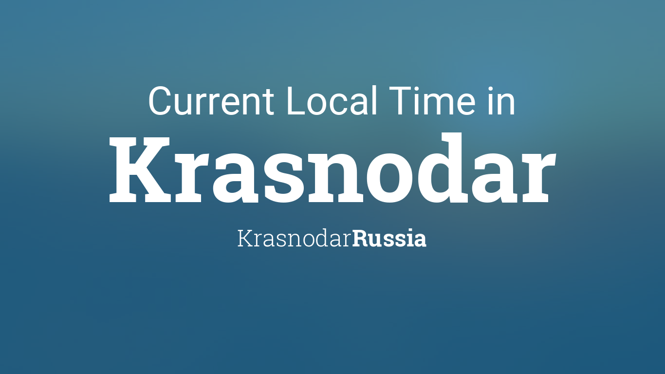 Current Local Time in Krasnodar, Russia on simferopol russia map, winter palace russia map, georgia russia map, elista russia map, tbilisi russia map, yekaterinburg russia map, sochi map, krasnogorsk russia map, vilnius russia map, nyagan russia map, sakha russia map, sevastopol russia map, tynda russia map, donetsk russia map, zagorsk russia map, astana russia map, tallinn russia map, severomorsk russia map, kalmykia russia map,