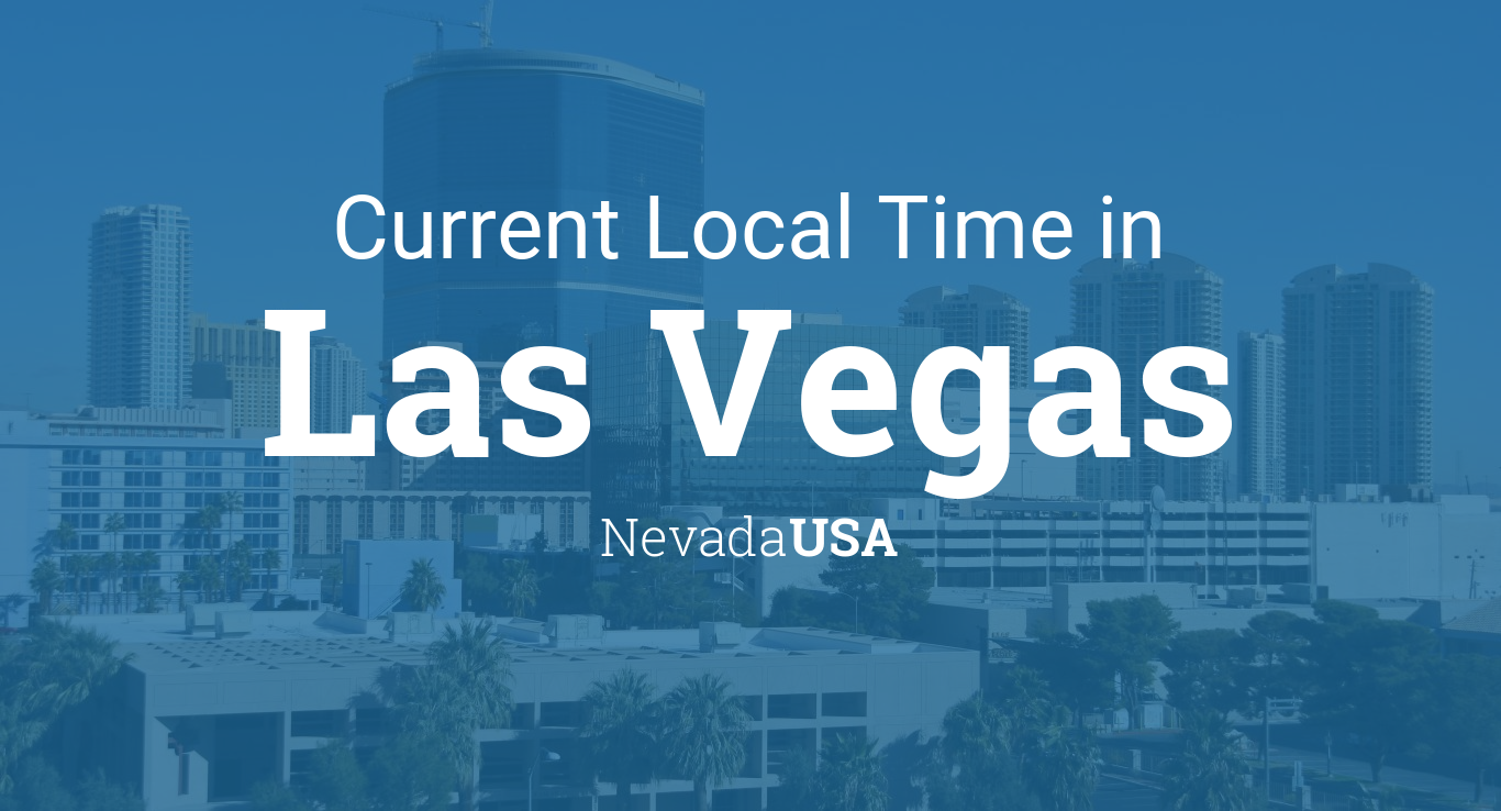 Current Local Time In Las Vegas Nevada USA - Current time zone map of the us