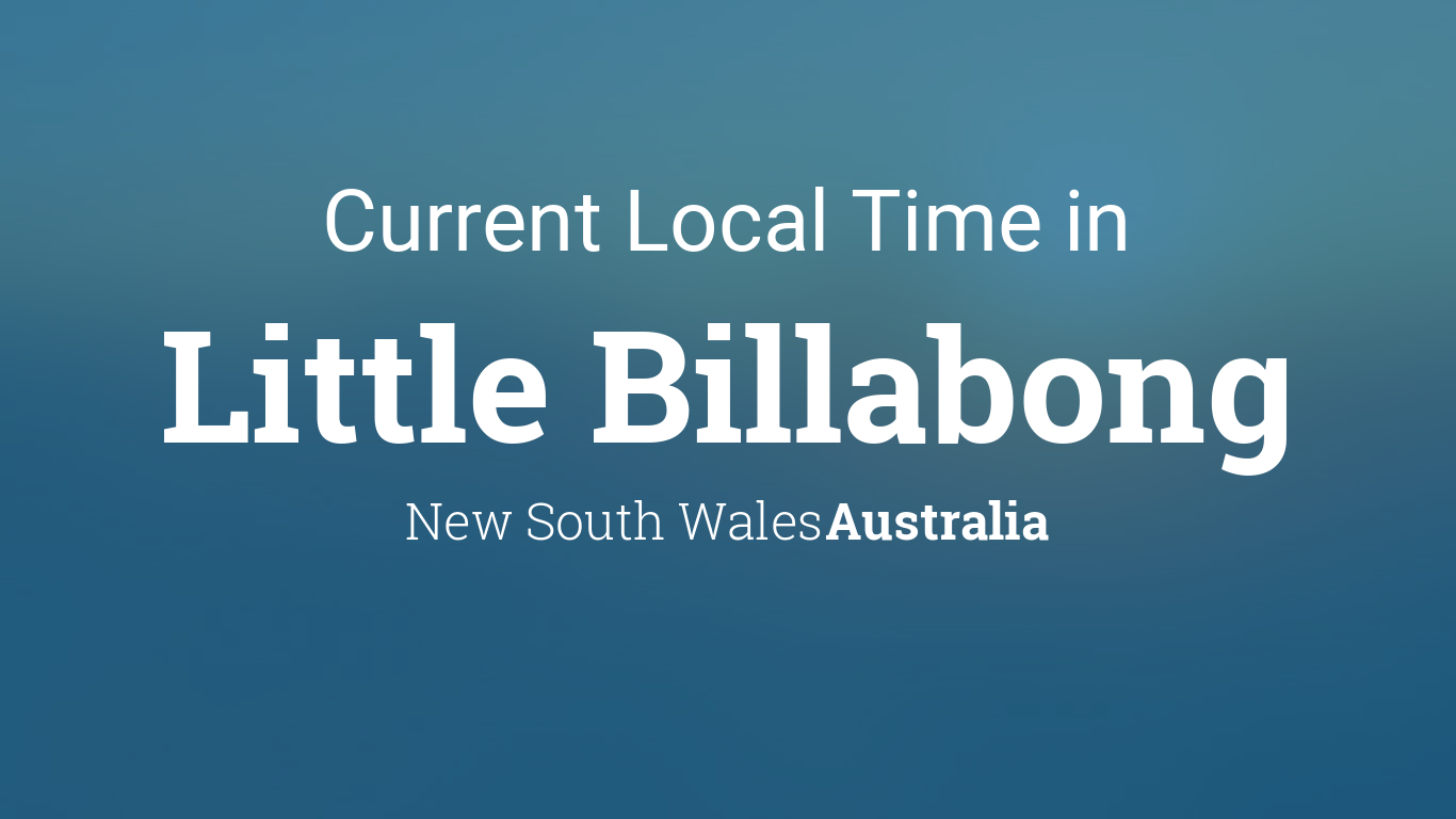 Current Local Time in Little Billabong, New South Wales