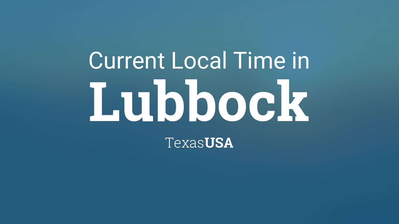 current local time in lubbock texas usa. Black Bedroom Furniture Sets. Home Design Ideas