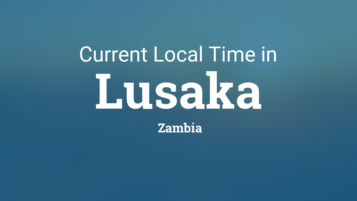 Current Local Time In Lusaka Zambia - Zambia time zone map