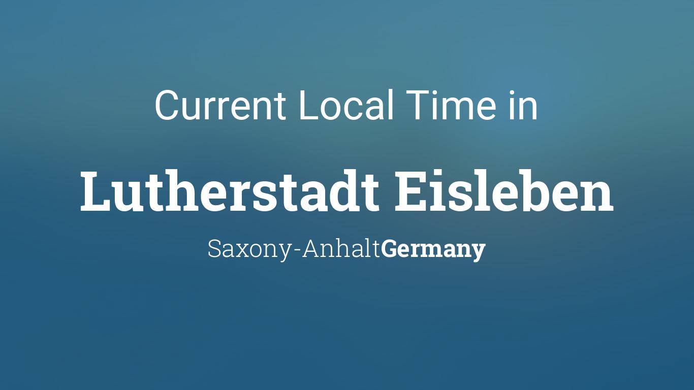 Current Local Time in Lutherstadt Eisleben, Saxony-Anhalt ...