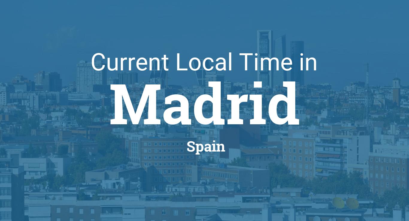 7fbd6ad6da75 Current Local Time in Madrid
