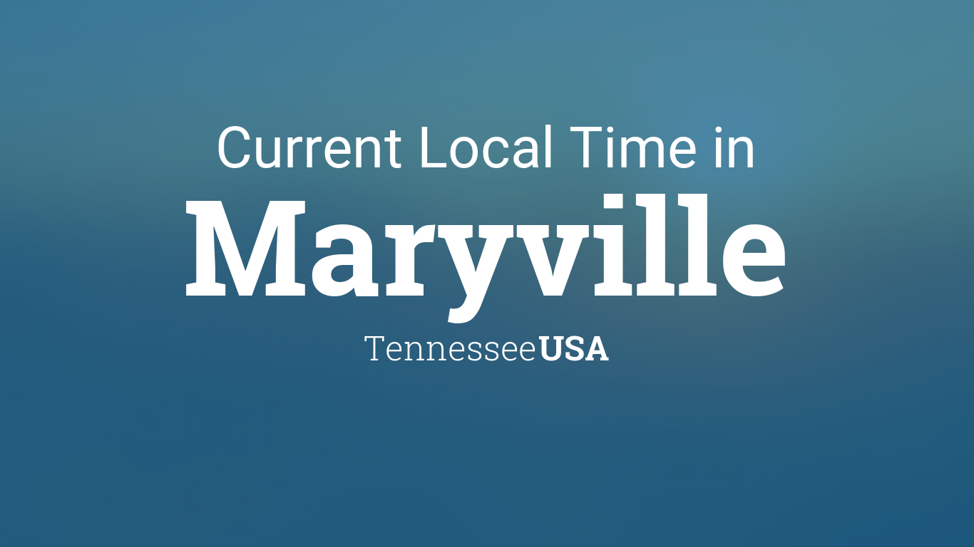 time in maryville tn