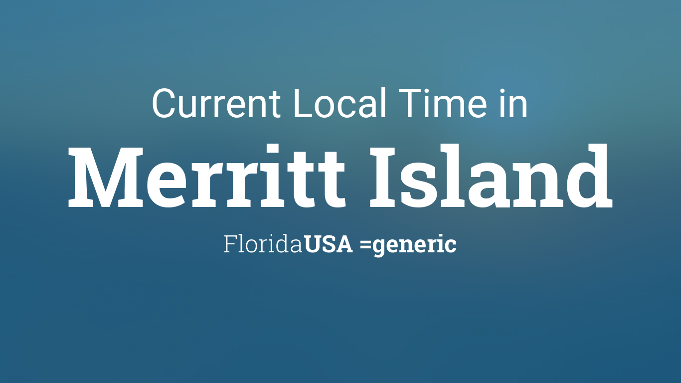 current local time in merritt island florida usa. Black Bedroom Furniture Sets. Home Design Ideas