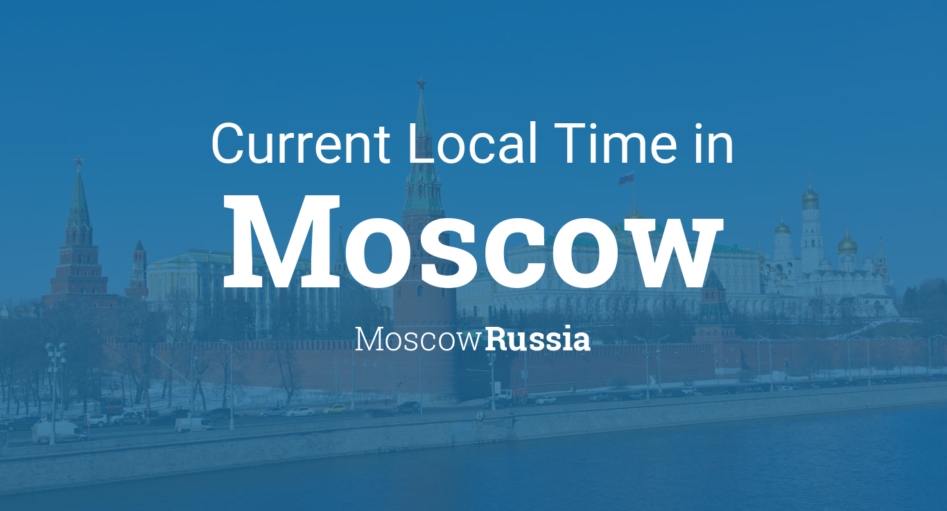 Current Time In Moscow