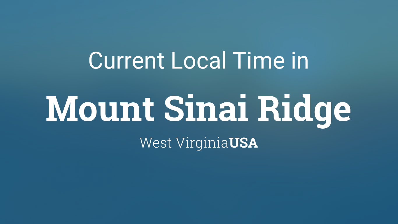 Current Local Time in Mount Sinai Ridge, West Virginia, USA