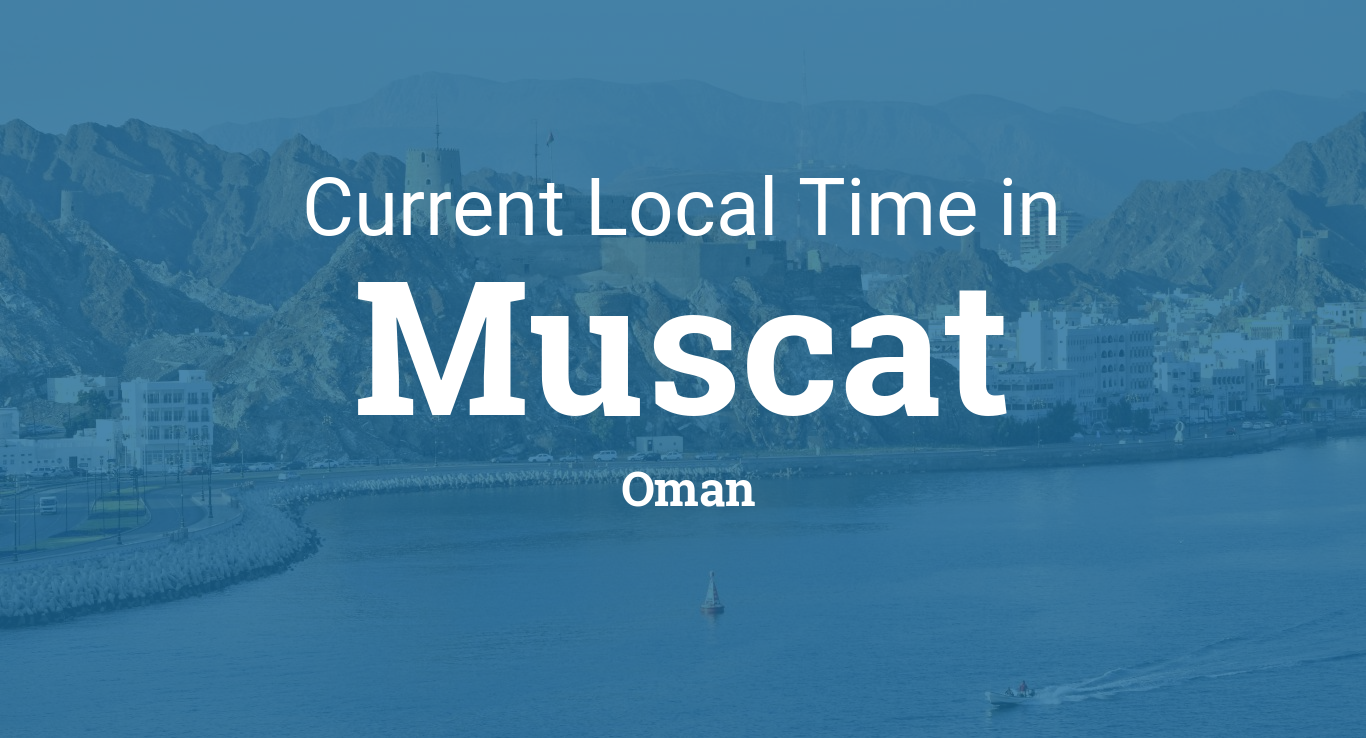 Current Local Time in Muscat, Oman