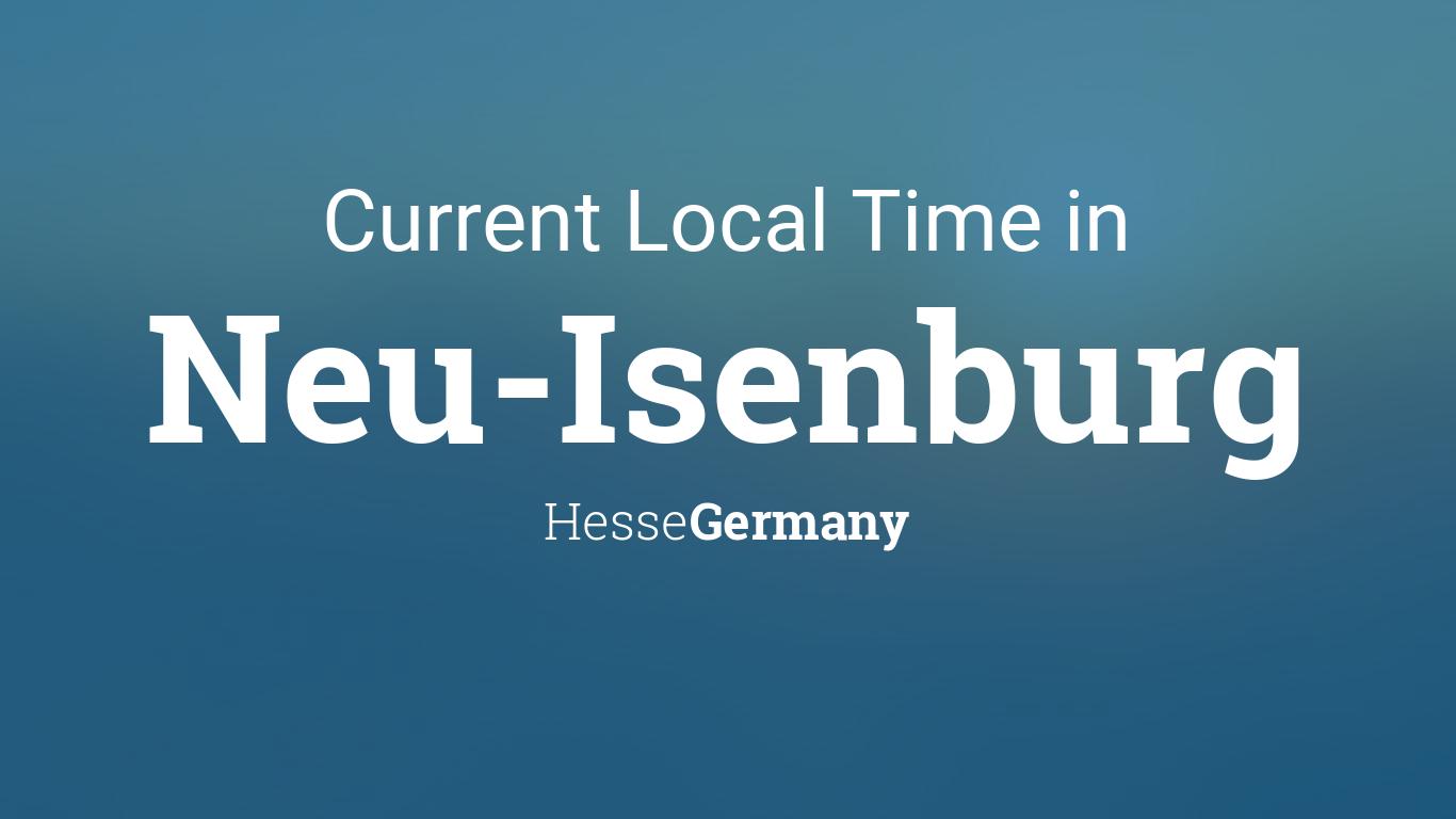 Neu Calendar 2022.Current Local Time In Neu Isenburg Hesse Germany