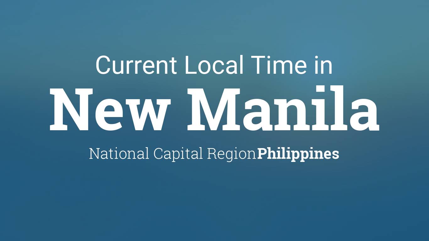 Current Local Time in New Manila, Philippines