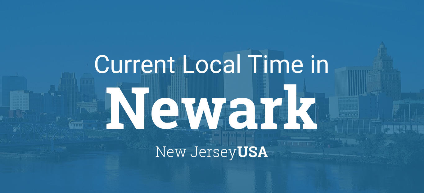 Current Local Time In Newark New Jersey USA - Us zip code newark