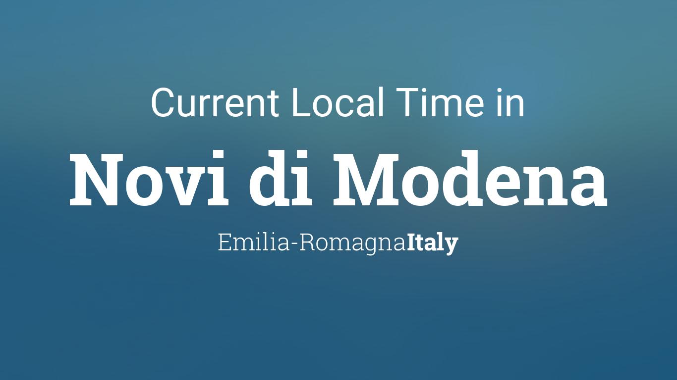 Current Local Time In Novi Di Modena Italy
