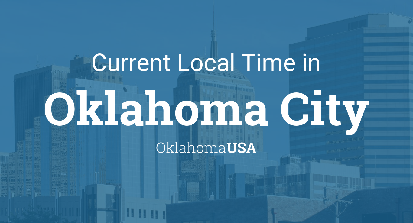 Current Local Time In Oklahoma City Oklahoma USA - Oklahoma location in usa