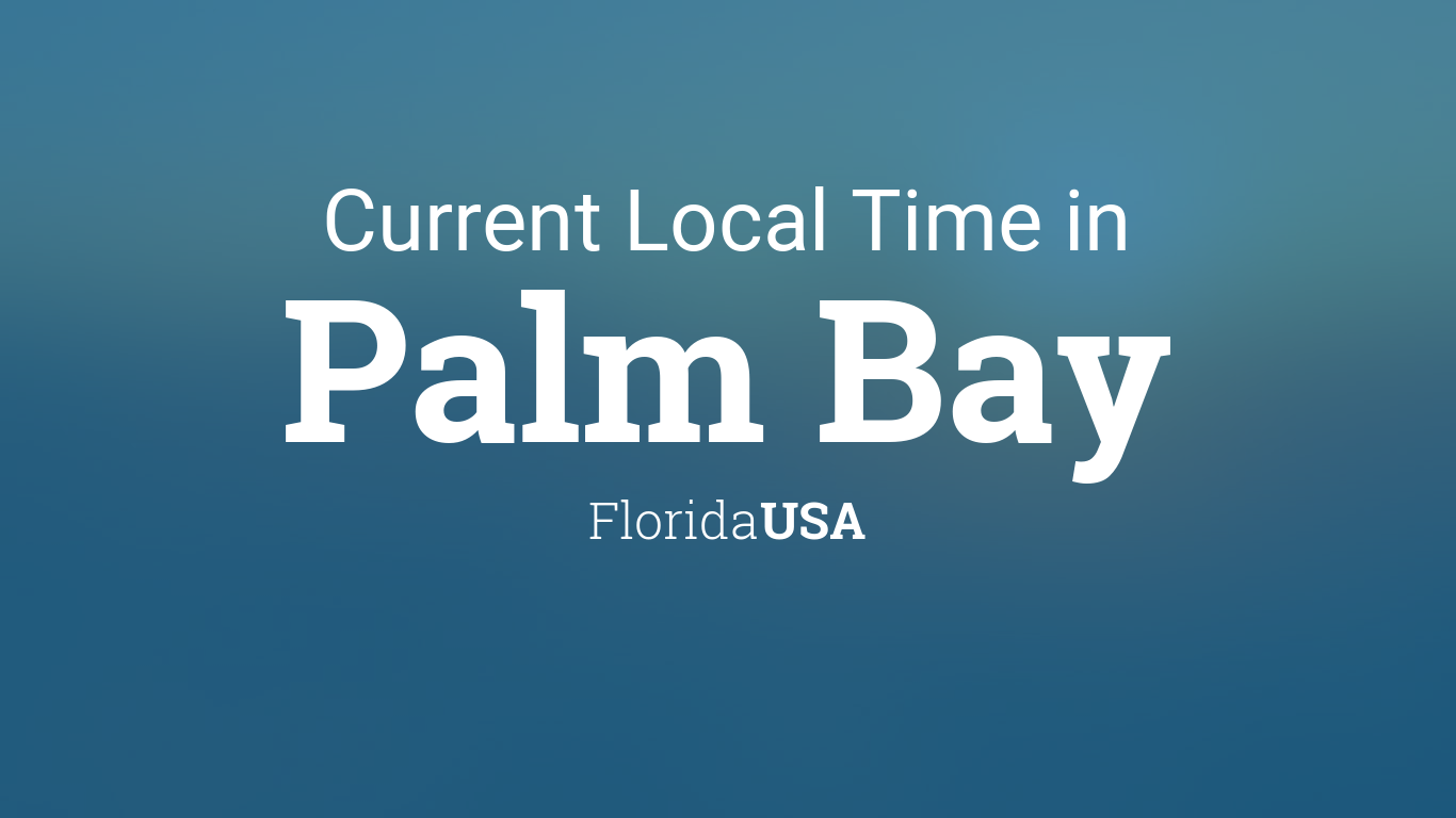 current local time in palm bay florida usa. Black Bedroom Furniture Sets. Home Design Ideas