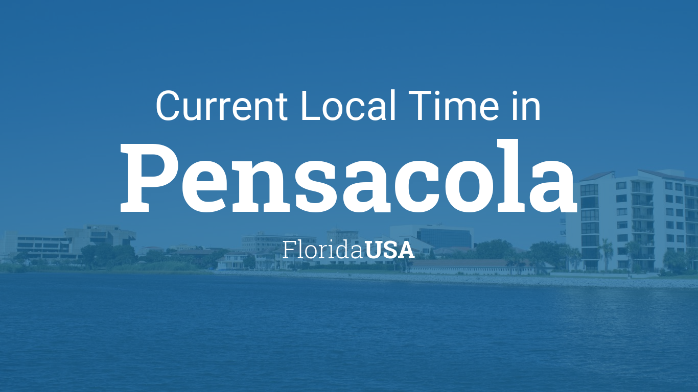 Current Local Time in Pensacola Florida USA