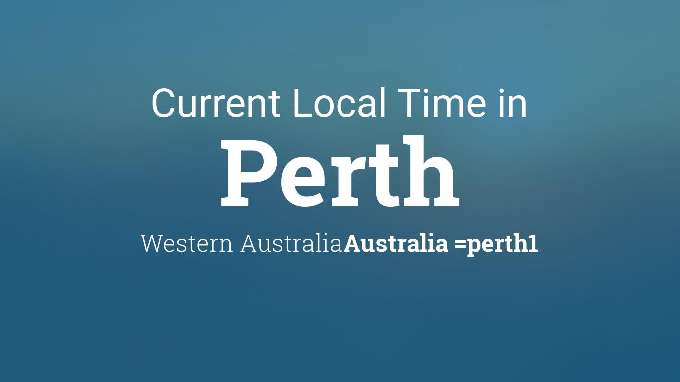 current local time in perth western australia australia. Black Bedroom Furniture Sets. Home Design Ideas