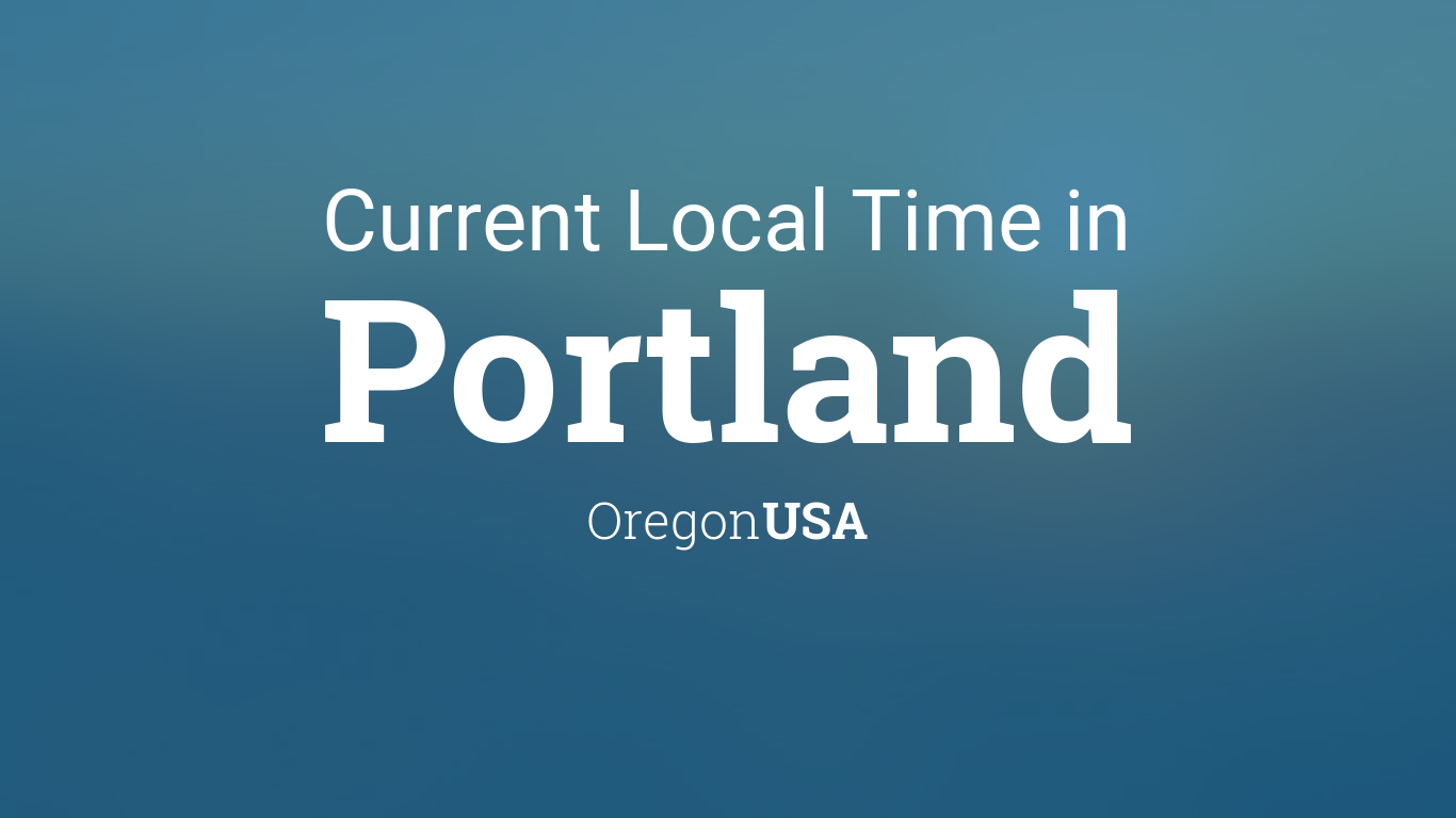 Current Local Time In Portland Oregon USA - Us time zone map pdf