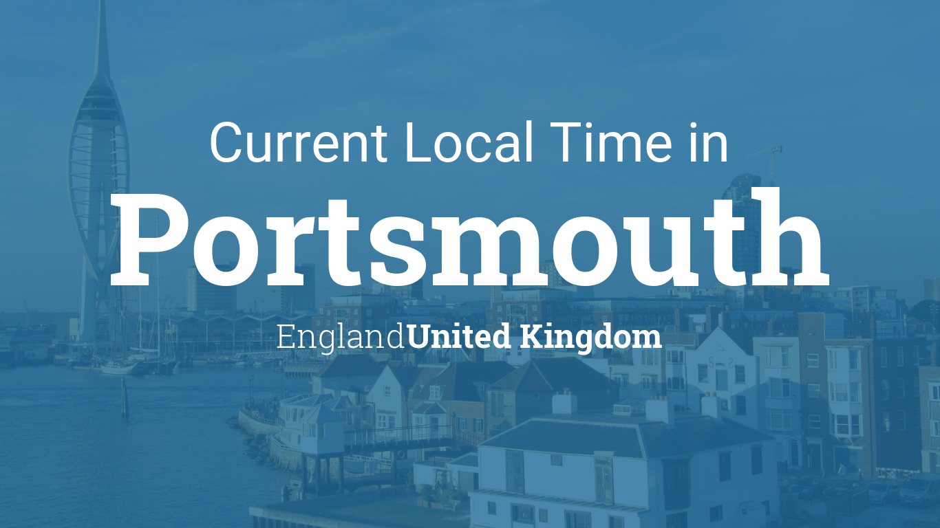 Current Local Time In Portsmouth England United Kingdom