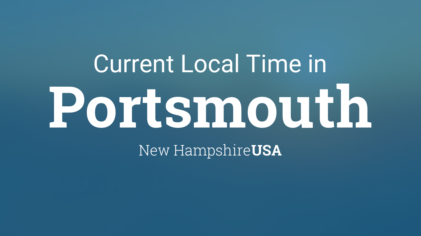 Current Local Time In Portsmouth New Hampshire Usa