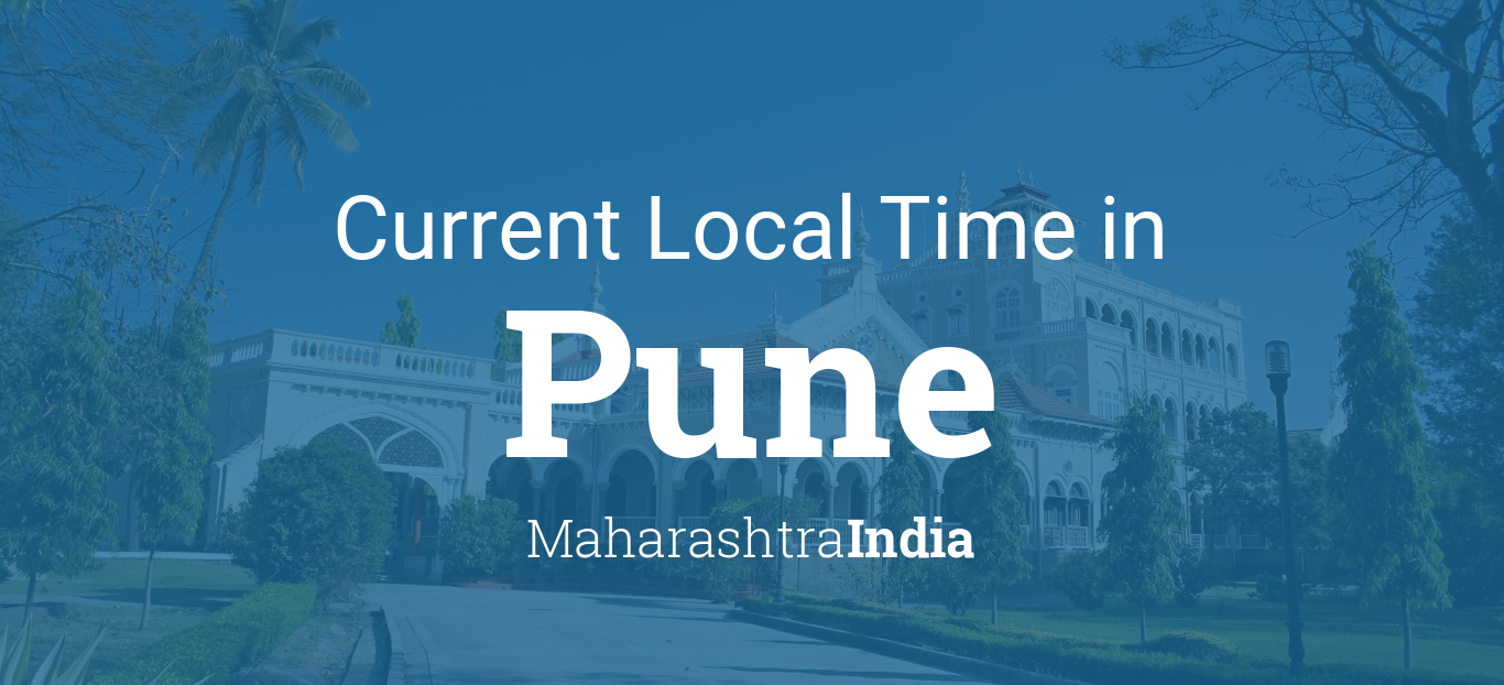 Current local time in Pune, India - Pune India time zones - what time is it in Pune, India - world time zone information for Pune India Home Page Daylight Saving Time.