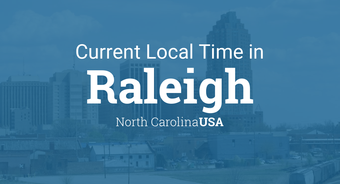 Current Local Time In Raleigh North Carolina USA - Area code 919 usa